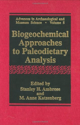 Download Biogeochemical Approaches to Paleodietary Analysis (Advances in Archaeological and Museum Science) Pdf