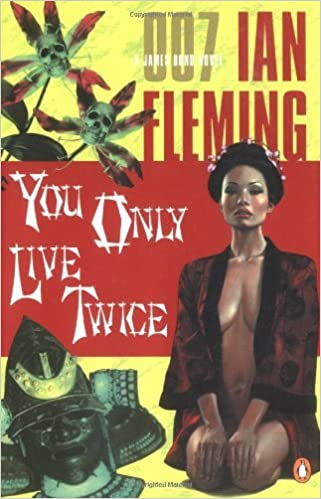 You Only Live Twice (James Bond Novels) by Fleming Ian (2003-09-02)