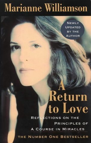 By Marianne Williamson - Return to Love (10/19/96) -  Thorsons