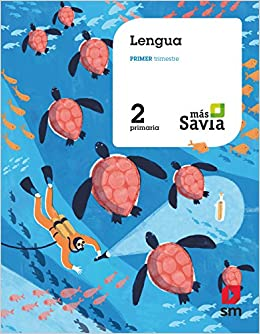 2 Primaria. Más Savia: Amazon.es: María Duque Hernández, Esther Echevarría, Paola Marchetti, Rosa Modrego Tejada, Almudena Montero Lozano, ...