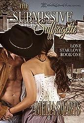 The Submissive Suffragette (Lone Star Love Book 1)