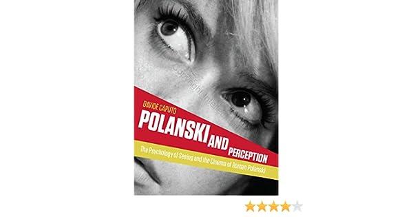 Landscapes of the Mind: The Cinema of Roman Polanski