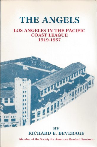 The Angels: Los Angeles in the Pacific Coast League, for sale  Delivered anywhere in USA