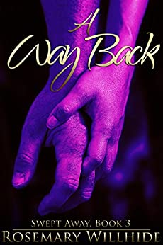 A Way Back (Swept Away Book 3) by [Willhide, Rosemary]