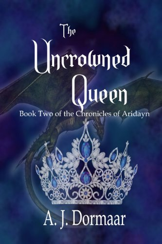 THE UNCROWNED QUEEN by [Dormaar, A. J.]