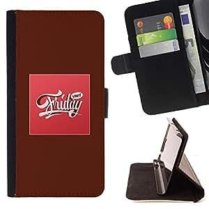 BullDog Case - FOR/Apple Iphone 6 / - / FRIDAY WEEKEND SWEET PARTY PINK TEXT /- Monedero de cuero de la PU Llevar cubierta de la caja con el ID Credit Card Slots Flip funda de cuer