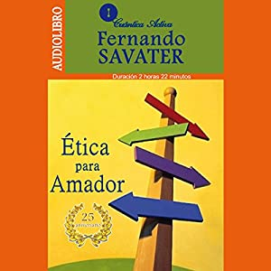 Etica para Amador [Ethics for Amateurs] Audiobook