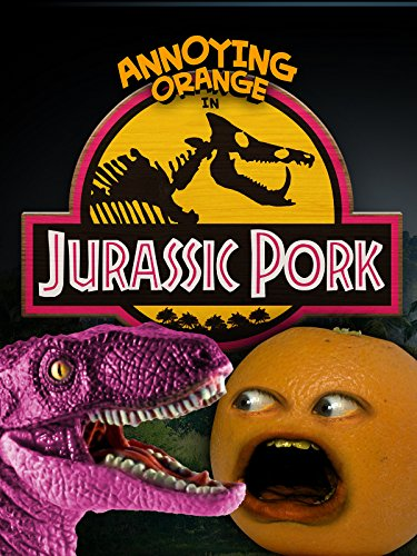 Annoying Orange - Jurassic Pork -