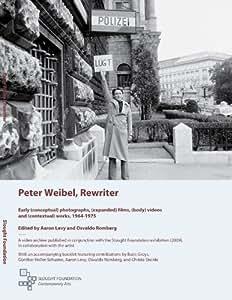 Peter Weibel, Rewriter