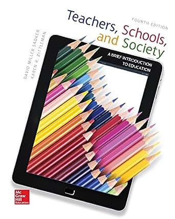 Amazon.com: Teachers, Schools, and Society: A Brief