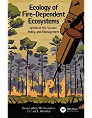 Ecology of Fire-Dependent Ecosystems: Wildland Fire Science, Policy, and Management