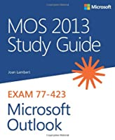 MOS 2013 Study Guide for Microsoft Outlook Front Cover
