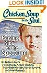 Chicken Soup for the Soul: Raising Ki...
