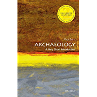 Archaeology: A Very Short Introduction (Very Short Introductions) (English Edition)