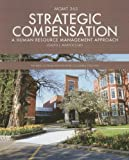 Strategic Compensation, Joseph J. Martocchio, 1256756431