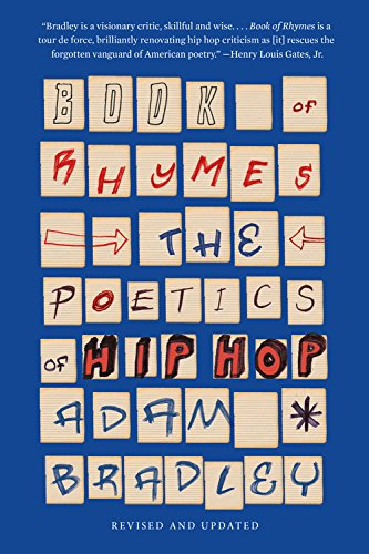Book of Rhymes: The Poetics of Hip Hop (Book Of Rhymes)