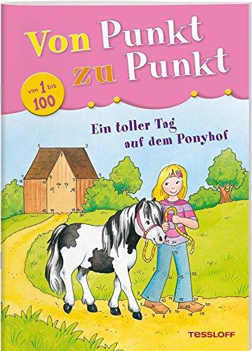 Von Punkt zu Punkt 1 bis 100. Ein toller Tag auf dem Ponyhof