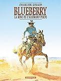 Blueberry, tome 11 : La Mine de l'Allemand perdu