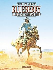 Blueberry, tome 11 : La mine de l'Allemand perdu par Charlier