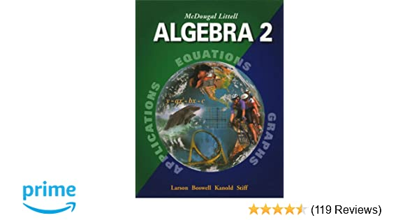 Amazon mcdougal littell algebra 2 applications equations amazon mcdougal littell algebra 2 applications equations graphs 9780618250202 ron larson laurie boswell timothy d kanold lee stiff books fandeluxe Image collections