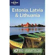 Lonely Planet Estonia Latvia & Lithuania 5th Ed.: 5th Edition