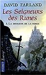 Les Seigneurs des Runes, Tome 1 : La douleur de la terre  par Wolverton