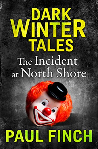 The Incident at North Shore (Dark Winter - Stores North Shore