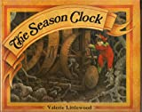 The Season Clock, Valerie Littlewood and Michael Foreman, 0670814334