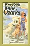 Way Back in the Ozarks, Howard J. Hefley, 092929226X