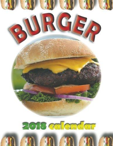 Burger 2018 Calendar by Wall Publishing