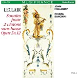 ルクレール:2つのヴァイオリンのためのソナタ集 作品3&12