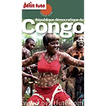 Congo Rdc 2015 Petit Futé (Country Guide) (French Edition)