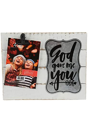 Amazoncom Green Tree Gallery God Gave Me You Clip Frame Wood 10