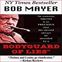 Bodyguard of Lies: The Cellar Series Audiobook by Bob Mayer Narrated by Diane Havens