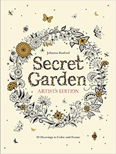 Secret Garden Artist\'s Edition: 20 Drawings to Color and Frame ...