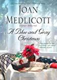 img - for A Blue and Gray Christmas (Ladies of Covington) book / textbook / text book