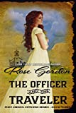 The Officer and the Traveler (Historical Western Romance) (Fort Gibson Officers Series Book 3)