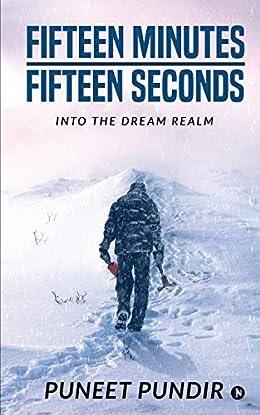 Fifteen Minutes Fifteen Seconds