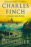 The Last Passenger: A Charles Lenox Mystery (Charles Lenox Mysteries)