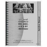 New Service Manual Made for Bobcat Skid Steer Loader Models 600 600D 610 611