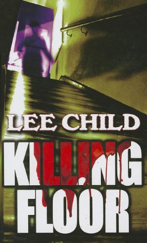 Killing Floor (Jack Reacher) (Modern Series Floor)