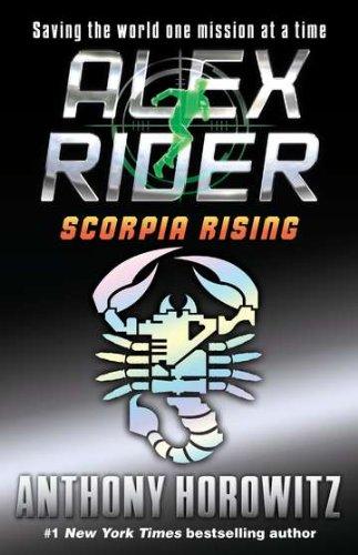 Scorpia Rising - Book #9 of the Alex Rider