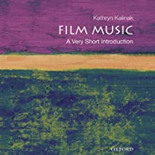 Film Music: A Very Short Introduction Audiobook by Kathryn Kalinak Narrated by Amy Rubinate