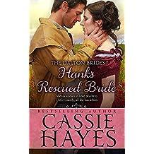 Hank's Rescued Bride: (A Sweet Western Historical Romance) (Dalton Brides Book 5)