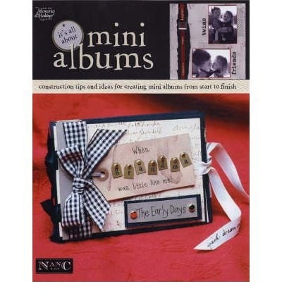 It's All About Mini Albums (Memories in the Making Scrapbooking) (Paperback) - ()