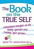 The Book on the True Self, Tiphanie Jamison VanDerLugt, 1481851446