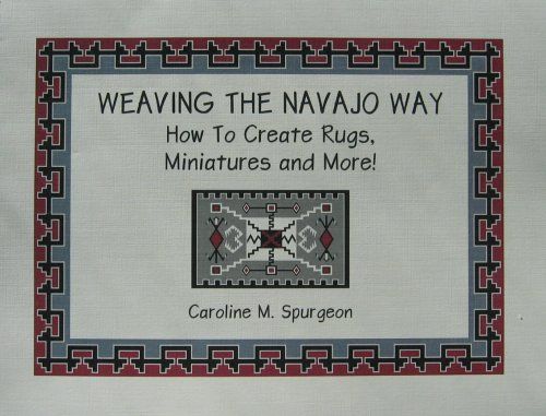 Weaving The Navajo Way, How To Create Rugs, Miniatures and More! (Step Weaving By Step)