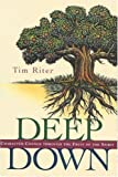Deep Down, Tim Riter, 084231797X