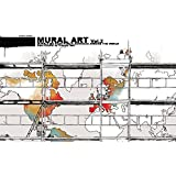 Mural Art Vol. 2: murals on huge public surfaces around the world