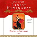 Death in the Afternoon Audiobook by Ernest Hemingway Narrated by Boyd Gaines